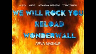 We Will Rock You Wonderwall Reload (ARVA Mashup) [FREE DOWNLOAD]