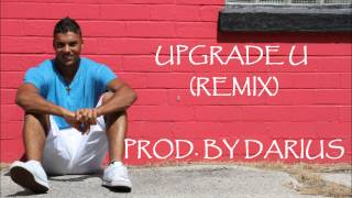Upgrade U (Remix)