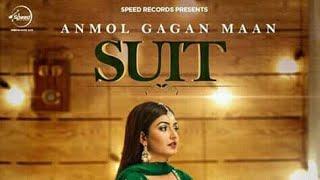 SUIT ( FULL VIDEO ) ANMOL GAGAN MAAN | NEW PUNJABI VIDEO SONG 2017