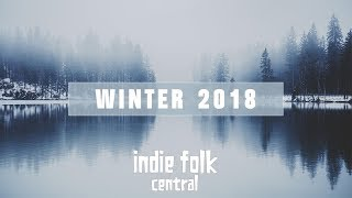 An Indie Folk Winter ❄ 2018 - 2019 ❄ Seasonal Playlist