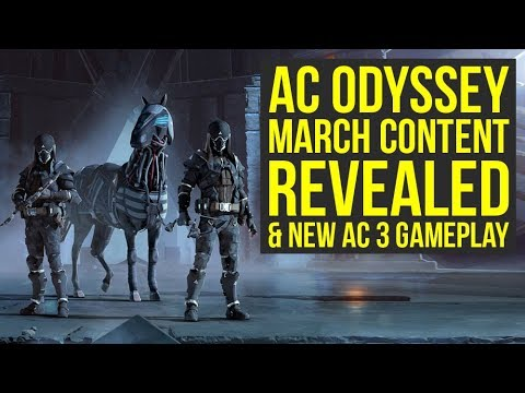Assassin's Creed Odyssey March Update & New Assassin's Creed 3 Remastered Gameplay (AC Odyssey)