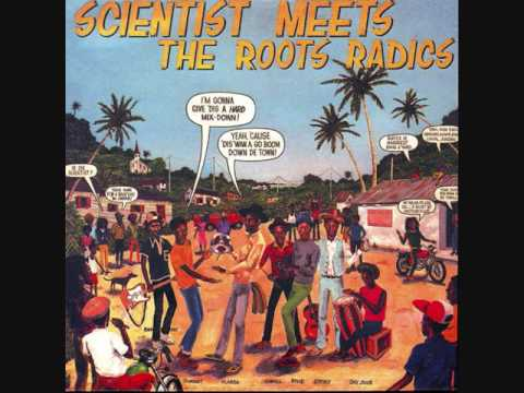 Scientist Meets The Roots Radics - 1982  (Full)
