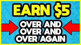 Earn $5 Over and Over Again With This ONE SIMPLE TRICK