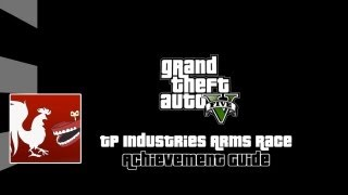 Grand Theft Auto V - TP Industries Arms Race Guide
