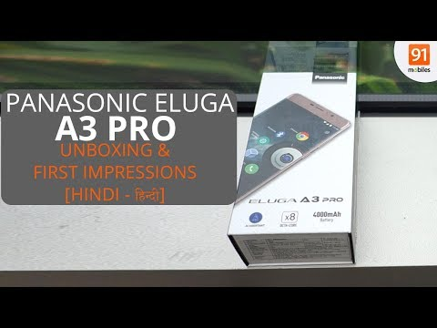 Panasonic Eluga A3 Pro: Unboxing & First Look | Hands on | Price [Hindi - हिन्दी]