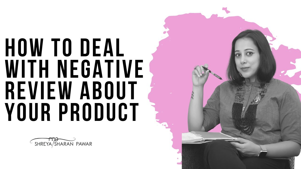 How to deal with negative review about your product
