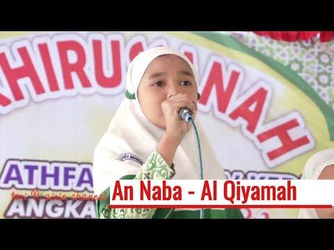 Suara Merdu Anak 10 Tahun Surat An Naba Ayat 1 - 40 - Surah Al Qiyamah Anggun Listiara