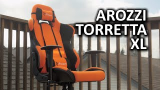 Arozzi Torretta XL Gaming Chair - Does bigger always mean better?