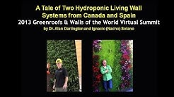 A Tale of Two Hydroponic Living Wall Systems from Canada & Spain