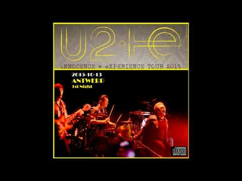 U2 - Innocence + Experience Tour - Antwerp 1st Night (2015/10/13)