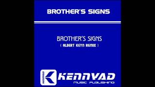 Albert Keyn - Brother's Signs ( Original Mix ) Video Promo HD