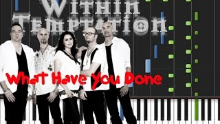 Within Temptation - What Have You Done [Piano Cover Tutorial] (♫)