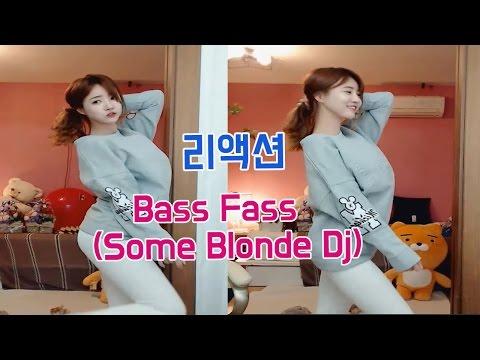 [셀리live]Bass Fass(Some Blonde Dj) 리액션