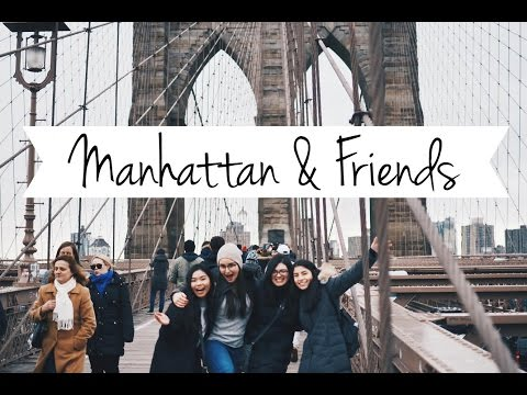Manhattan & Friends!