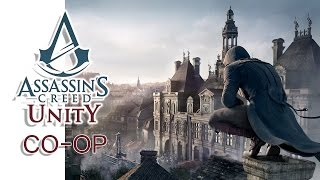 Assassin's Creed: Unity - Co-op w/ H2O Delirious & Lui Calibre (Women's Rights)