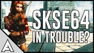 Skyrim SE - BAD NEWS for SKSE 64 Script Extender!?