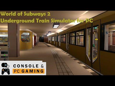 Best Simulation Games - World Of Subways 2 - Berlin, The Subway Simulator