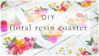 Floral Resin Coaster   DIY