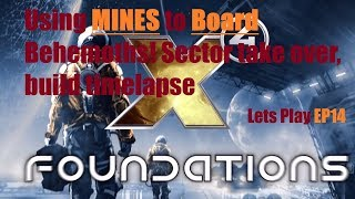 X4 Foundations Let's Play P14   Using mines to board Behemoths, Takeover Sector, Station build