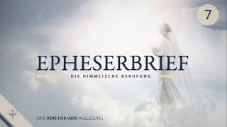 Eine Ehe nach Gottes Gedanke (Epheser ab 5,22) - Dr. Theol. Roger Liebi (Teil 7)