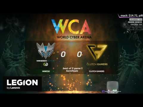 [Live-TH] WCA 2017 APAC Qualifier - Semifinals - Mineski vs Clutch Gamers # Game 1