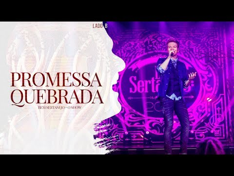 Michel Teló - Promessa Quebrada   DVD Bem Sertanejo