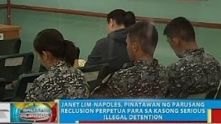 Janet Lim-Napoles, pinatawan ng parusang reclusion perpetua para sa kasong serious illegal detention