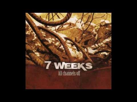 7 Weeks - All Channels Off [FULL ALBUM](2009)[ALTERNATIVE ROCK]