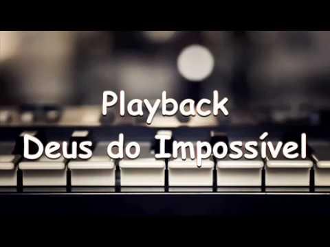 playback da musica deus dos impossiveis