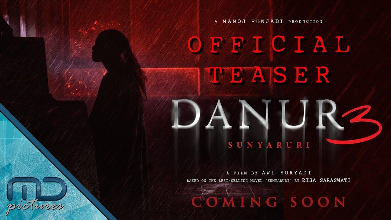Download DANUR 3: Sunyaruri - Teaser Trailer