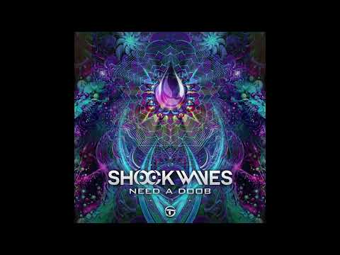 SHOCK WAVES - Need A Doob (Original Mix)