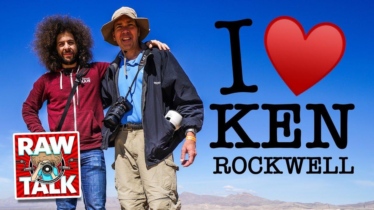 KEN ROCKWELL, My NEW Best Friend: RAWtalk 241 - YouTube