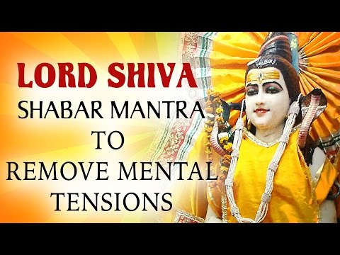 Shabar Mantra of Lord Shiva to Remove Depression and Mental Tension Download