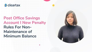 Post Office Savings Account I New Penalty Rules For Non-Maintenance of Minimum Balance