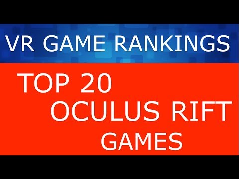 VR Game Rankings - Top 20 Oculus Rift Games (September/October 2017)