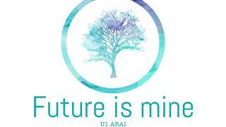 Future is mine