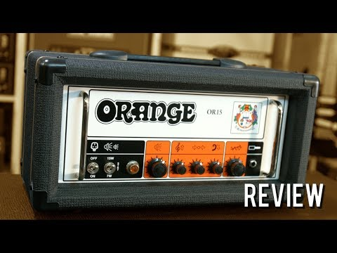 Orange OR15 - Review (Orange Series 3/10)
