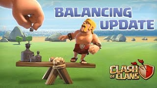 Clash Of Clans | Balancing Update | May 2017