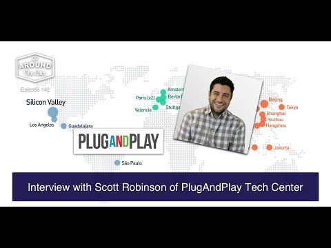 Fintech Podcast Episode 142 - Interview with Scott Robinson, Founder & VP of Plug and Play FinTech