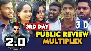 2.0 Movie PUBLIC REVIEW | MULTIPLEX SHOW 3rd Day | Rajnikanth | Akshay Kumar