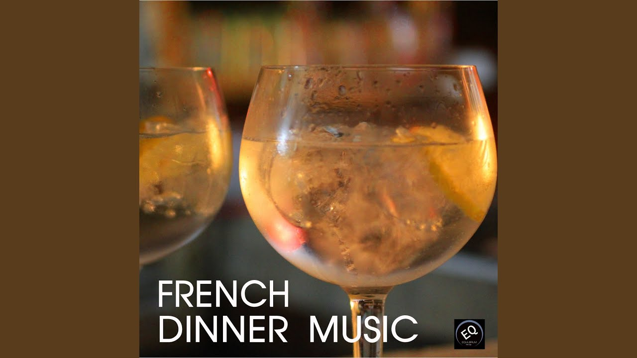 Dinner Party Music les manches vertes - french dinner party music - youtube