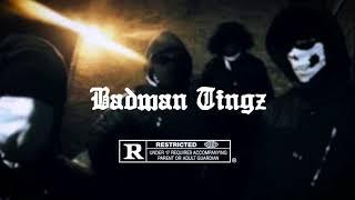 Badman tingz