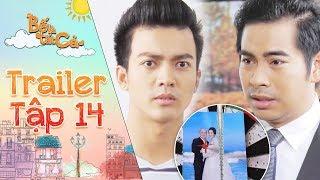 Bố là tất cả | Trailer tập 14: Thanh Bình, Vĩnh San phản đối đám cưới của Hoàng Sơn, Thân Thúy Hà?