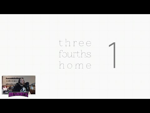 """Three Fourths Home: Extended – 1 – """"Kelly?  Where are you?"""" 