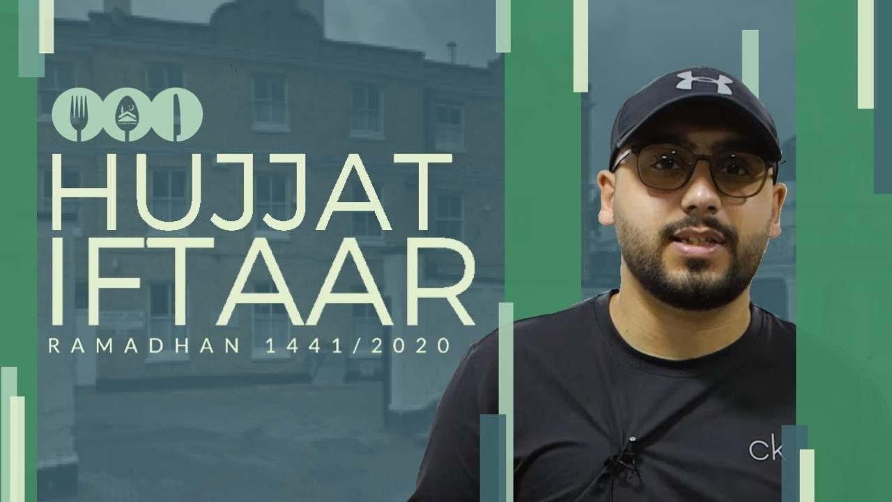 The Hujjat Iftar – Ramadan 2020