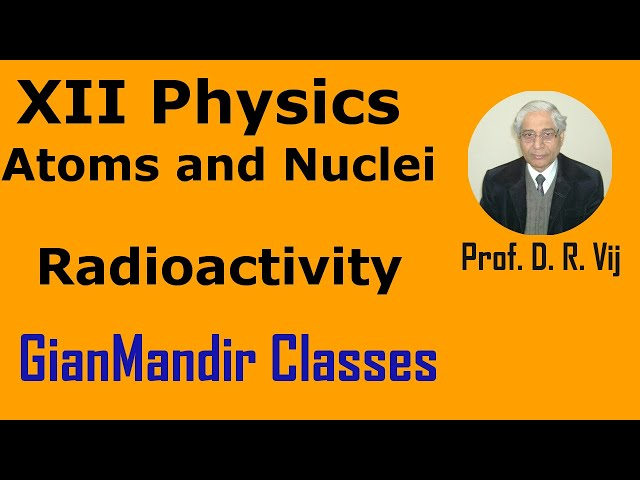 XII Physics | Atoms and Nuclei | Radioactivity by Poonam Ma'am