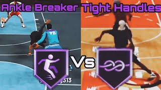 NBA 2K20 Ankle Breaker VS Tight Handles Badge