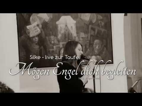 mögen-engel-dich-begleiten---cover-demo-by-silke-s.---orig.-jürgen-grote---sängerin-zur-taufe-:)
