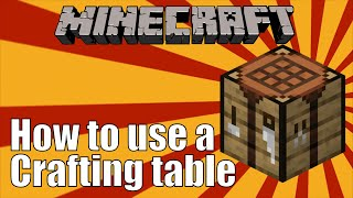 How To Use A Crafting Table In Minecraft Youtube