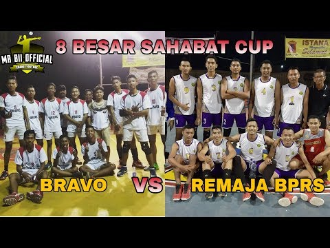 BRAVO (Ubay Bani Dan Rendi Verdian) VS REMAJA BPRS - 8 Besar Sahabat Cup